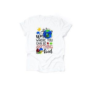 In a world you can be anything Be Kind Tee Shirt